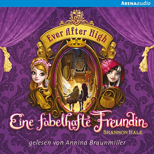 Eine fabelhafte Freundin (Ever After High 2) audiobook cover art