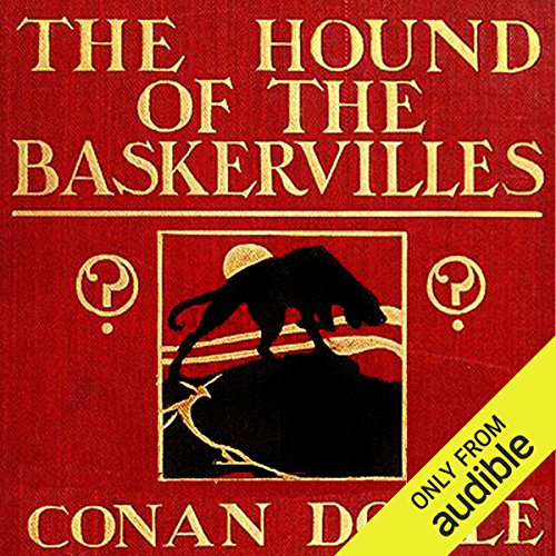 The Hound of the Baskervilles                   By:                                                                                                                                 Arthur Conan Doyle                               Narrated by:                                                                                                                                 John Pether                      Length: 6 hrs and 24 mins     184 ratings     Overall 4.3
