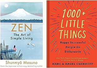 Zen: The Art of Simple Living + 1000+ Little Habits of Happy, Successful Relationships