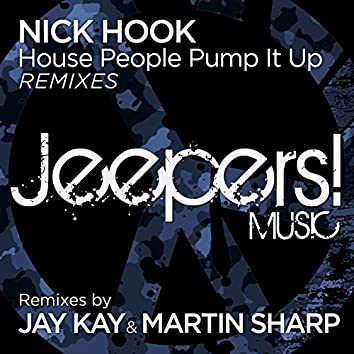 House People Pump It Up (Remixes)