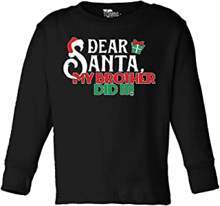 Dear Santa My Brother Did It - Christmas - Toddler Little Boy/Infant T-Shirt