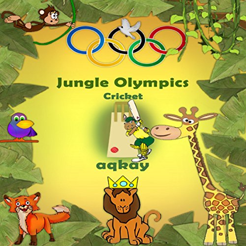 Jungle Olympics - Cricket audiobook cover art