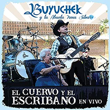 El Cuervo Y El Escribano (En Vivo Desde Gral. Terán N.L.)