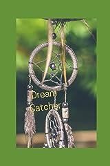 Dream Catcher Paperback