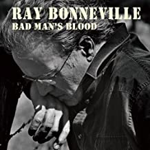 ray bonneville bad man's blood