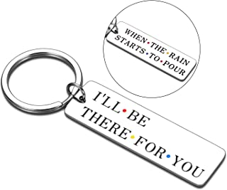 Best Friend Keychain Gifts for Women Men Friends TV Show Merchandise I'll Be There for You Keychain for BFF Couples Friend...