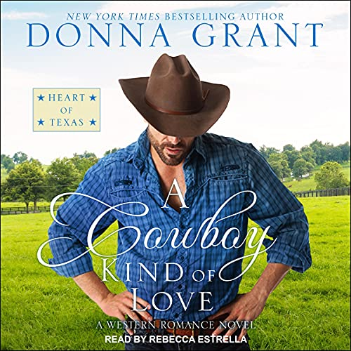 A Cowboy Kind of Love Audiobook By Donna Grant cover art