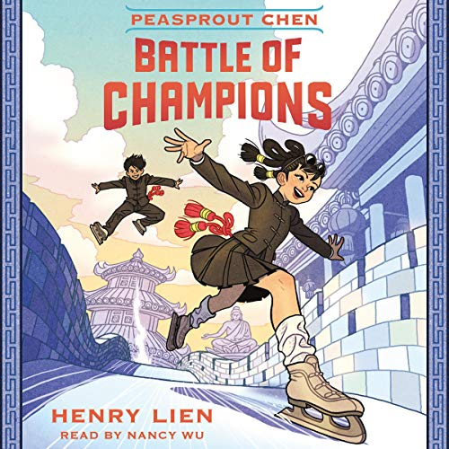 Peasprout Chen: Battle of Champions audiobook cover art