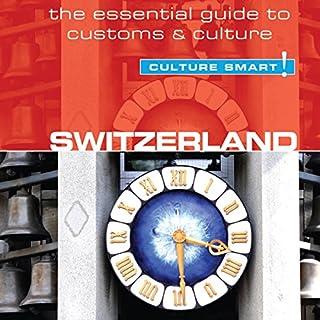 Switzerland - Culture Smart! audiobook cover art
