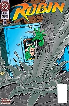 Robin (1993-2009) #5 (Robin (1993-)) by [Chuck Dixon, Tom Grummett, Ray Kryssing]