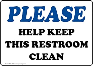 Please Help Keep This Restroom Clean Sign, 10x7 inch Plastic for Restrooms by ComplianceSigns