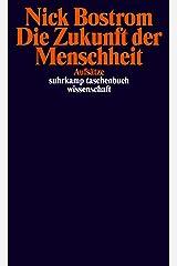 Die Zukunft der Menschheit: Aufsätze Paperback