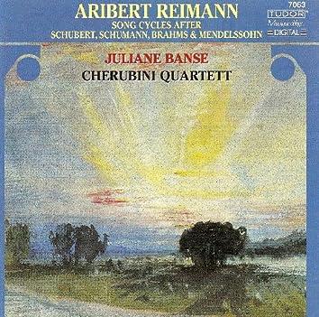 Reimann, A.: Song Cycles After Schubert, Brahms, Schumann and Mendelssohn