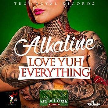 Love Yuh Everything