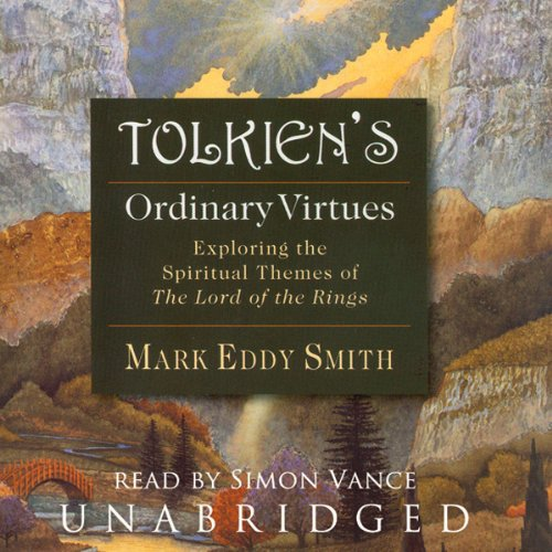 Tolkien's Ordinary Virtues Audiobook By Mark Eddy Smith cover art