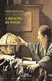 Medicion do mundo, a (bcne): 3 (Biblioteca Compostela de Narrativa Europea)
