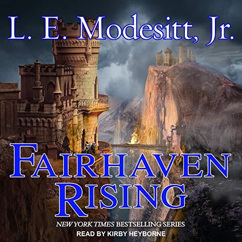 Fairhaven Rising: Saga of Recluce, Book 22