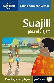 Suajili para el viajero (Swajili) 1 (Guías para conversar Lonely Planet)
