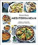 Australian Women s Weekly Mediterranean: Fresh, healthy everyday recipes