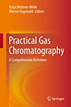 Practical Gas Chromatography: A Comprehensive Reference