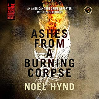 Ashes from a Burning Corpse  audiobook cover art