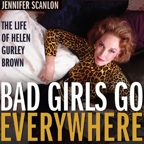 Bad Girls Go Everywhere audiobook cover art