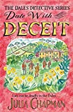 Date with Deceit: A Quirky, Cosy Crime Mystery Filled with Yorkshire Humour (The Dales Detective Series Book 6) (English Edition)