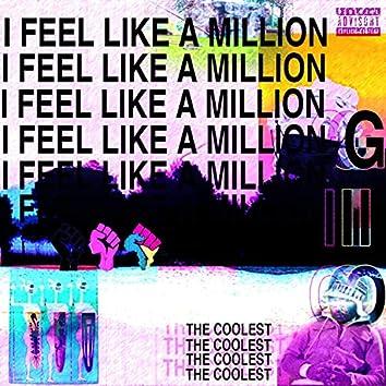 I Feel Like a Million