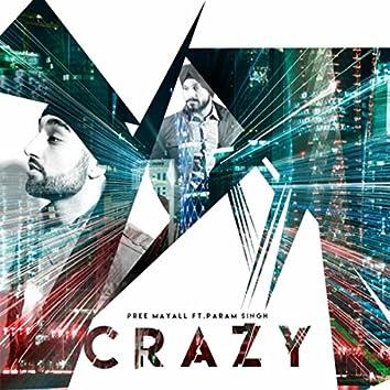 Crazy (feat. Param Singh)