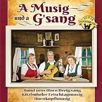 A Musig Und a G'sang