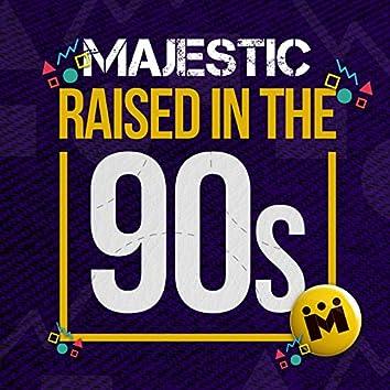 Raised in the 90s