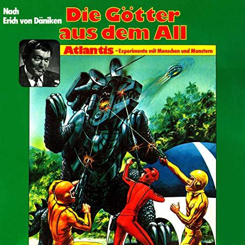 Atlantis - Experimente mit Menschen und Monstern audiobook cover art