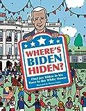 Where's Biden Hiden?: Find Joe Biden in his Race to the White House