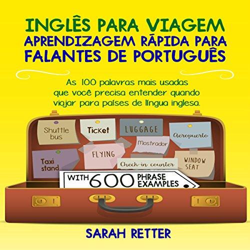 INGLÊS PARA VIAGEM: APRENDIZAGEM RÁPIDA PARA FALANTES DE PORTUGUÊS audiobook cover art
