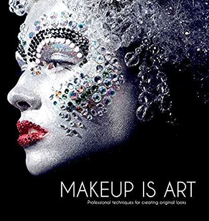 [(Makeup is Art)] [By (author) Jana Waru Ririnui ] published on (February, 2011)