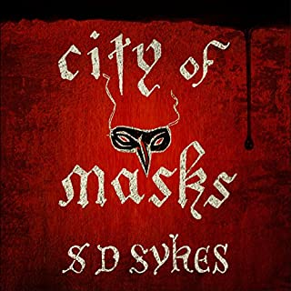 City of Masks                   By:                                                                                                                                 S D Sykes                               Narrated by:                                                                                                                                 Ewan Goddard                      Length: 13 hrs and 20 mins     5 ratings     Overall 3.8