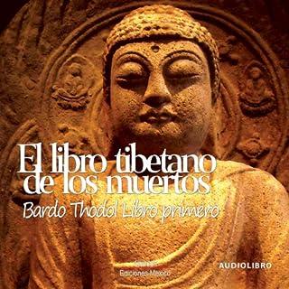 El libro tibetano de los muertos 'Libro primero' [The Tibetan Book of the Dead: Book One] cover art