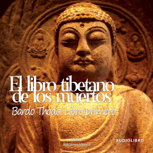 El libro tibetano de los muertos 'Libro primero' [The Tibetan Book of the Dead: Book One] audiobook cover art