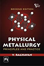 Physical Metallurgy, 2nd Edition: Principles and Practice