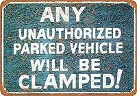 壁の装飾の警告サインプラークサインアートインチ、無許可の車両はクランプされますレトロアート鉄塗装金属警告プラークの家の庭店バーコーヒーハウス