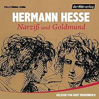 Narziß und Goldmund                   Autor:                                                                                                                                 Hermann Hesse                               Sprecher:                                                                                                                                 Gert Heidenreich                      Spieldauer: 11 Std. und 44 Min.     525 Bewertungen     Gesamt 4,8
