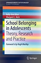 School Belonging in Adolescents: Theory, Research and Practice