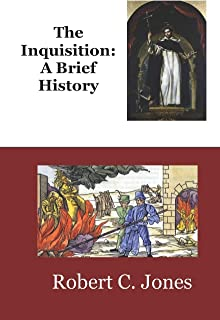 The Inquisition: A Brief History
