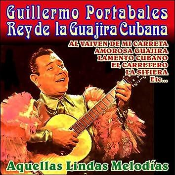El Rey de la Guajira Cubana-Aquellas Lindas Melodías