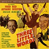 "album cover: ""Three Little Words"" soundtrack from film"