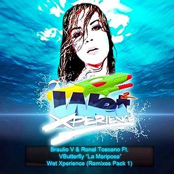 Wet Xperience (Remixes, Pt. 1)