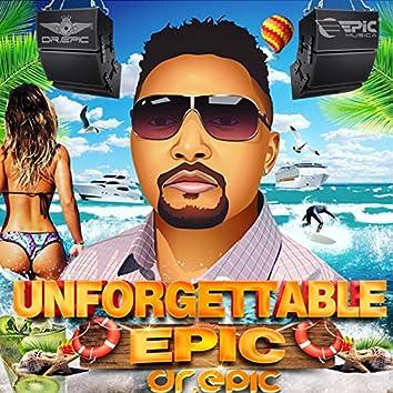 Unforgettable Epic