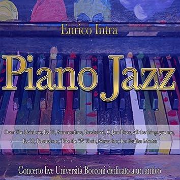 Piano Jazz (Concerto Live Università Bocconi dedicato ad un amico)