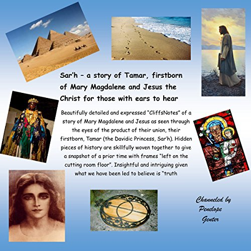Sar'h: a Story of Tamar, Firstborn of Mary Magdalene and Jesus the Christ for Those with Ears to Hear Titelbild