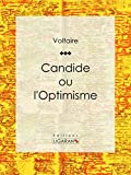 Candide - Ou L'Optimisme - Format Kindle - 9782335005325 - 5,99 €